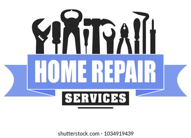 Home repair services vector design for your logo or emblem with blue banner and set of workers tools. There are wrench, screwdriver, hammer, pliers, soldering iron, scrap.