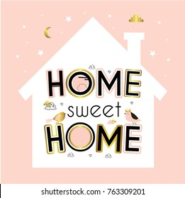 Home. Sweet home. Cute vector illustration with  house, birds, flowers, herbs and  lettering. Illustration for children