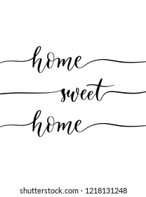 Home sweet home - elegant calligraphic vector inscription.Unique hand lettering for the design of your jewelry, T shirts, prints and other business.