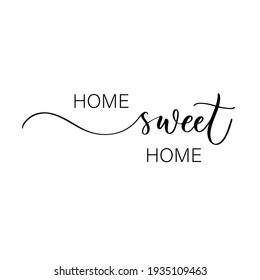 Home sweet home - hand drawn calligraphy and lettering inscription.