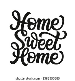Home sweet home. Hand drawn inscription for posters, cards, home decor, housewarming, pillows, bags. Vector typography