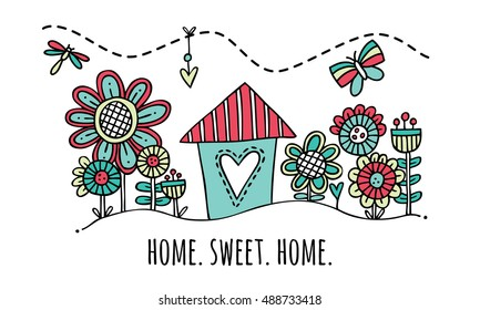 Home Sweet Home Hand Drawn Vector Illustration Cute colorful house and garden with the words home sweet home underneath.