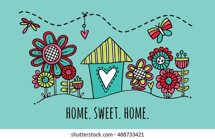 Home Sweet Home Hand Drawn Vector Illustration on green background Cute colorful house and garden with the words home sweet home underneath.