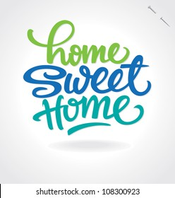 'home sweet home' hand lettering, vector (eps8)