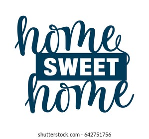 Home sweet home inspirational quote. Typographic poster design. Laser cutting pattern  for wood, metal or paper. Text isolated on white background. Vector illustration.