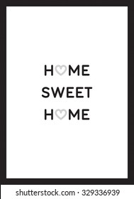 Home sweet home poster vector black white background