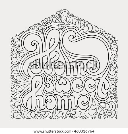 Home Sweet Home Quote Coloring Book Stock Vector Royalty Free