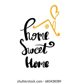 Home Sweet Home typography poster. Handmade lettering print. Vector vintage illustration