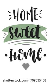 Home sweet home. Vector hand drawn illustration. The idea for a  poster, postcard, t-shirt. Lettering poster.