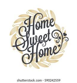 home sweet home vintage lettering background