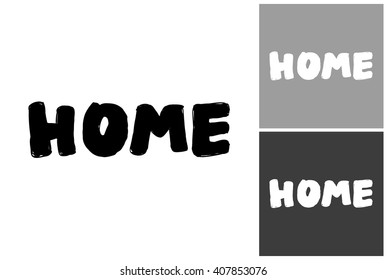 Home vector hand drawn graphic image. Label with minimalistic shape home. Isolated element on white, gray and black background. Paint imitation.
