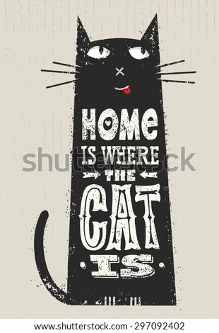 Home Where Cat Is Funny Quote Stock Vector Royalty Free 60 Fascinating Cat Stock Quote