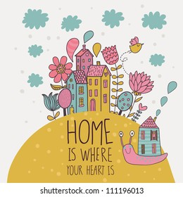 Home � is where you heart is. Cartoon illustration in vector