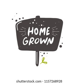 Homegrown. Garden concept design. Watering can. Lettering quote. Typography poster. Hand drawn vector illustration. Can be used for badge, label, logo, placard, emblem, shop, company, service.