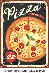 Homemade pizza vintage decoration sign for kitchen or restaurant interior. Retro food poster vector design layout.