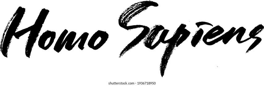 homo sapiens calligraphy typography hand write brush pen draw black text keyword