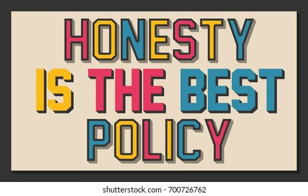 Honesty is the Best Policy Images, Stock Photos & Vectors | Shutterstock