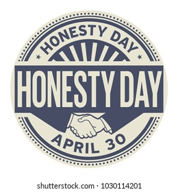 Honesty Day, April 30, rubber stamp, vector Illustration