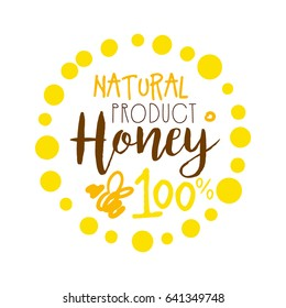 Honey natural product, 100 percent logo. Colorful hand drawn vector illustration