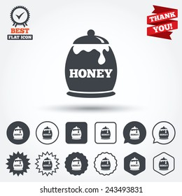 Honey in pot sign icon. Sweet natural food symbol. Circle, star, speech bubble and square buttons. Award medal with check mark. Thank you ribbon. Vector