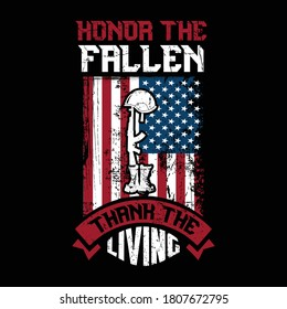 Honor the fallen thank the living - veteran day typographic t shirt design.