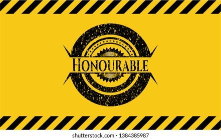 Honourable grunge warning sign emblem. Vector Illustration. Detailed.
