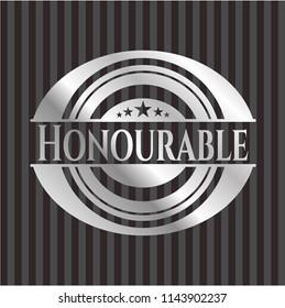 Honourable silver shiny badge