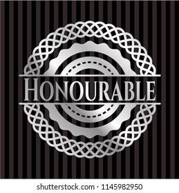 Honourable silvery shiny badge