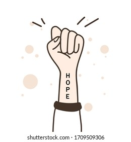 Hope concept. Raised fist in the air with hope message on arm. Cartoon style. Icon of protests and against.  Vector illustration.