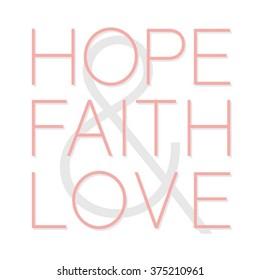 Hope, faith, love typography, t-shirt graphics, vectors, girl