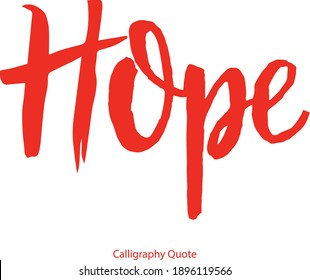 Hope Handwritten Font Brush Typography Red Color Text Positive Quote on White Background