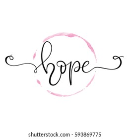 Hope - handwritten word. Inspirational quote, calligraphy poster