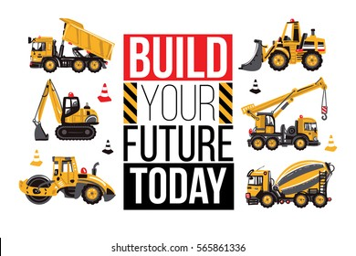 Horizontal composition. Road roller, bulldozer, mixer, dumper truck, crawler excavator, build your future today, yellow, red, black traffic cones. Baby boy t-shirt design. Road, building machinery.