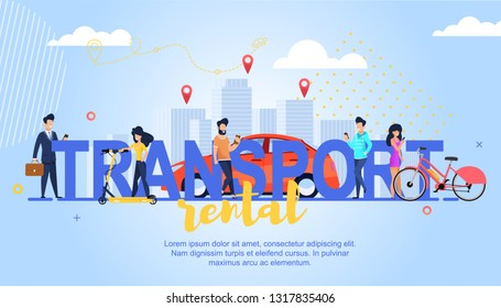 Horizontal Flat Banner Transport Rental Lettering. Vector Illustration on Blue Background. Happy Young Girls on Bicycles and Scooters Ride in City. A Man in Suit Orders Rental Vehicle Online.