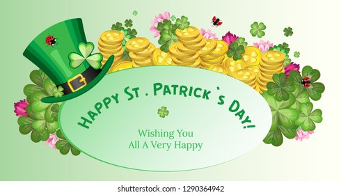 Horizontal greeting card for St. Patrick's Day. Behind an oval plate with the inscription leaves and flowers of clover, stacks of gold coins and Leprechaun's hat in front of the plate.