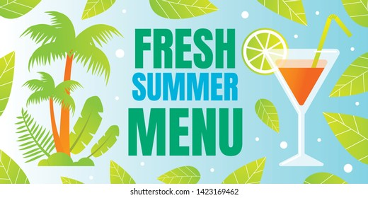 Horizontal Poster Inscription Fresh Summer Menu. Ingredients are Able to Refresh on Hot Day, Relax or Charge with Vitamins and Caffeine. Presentation Most Popular Cocktails this Year.