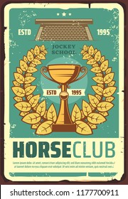 Horse club retro poster with laurel wreath and gold cup. Riders community and riding tournament or contest vintage brochure. Jockey school, winner on race prize, horserace announcement vector