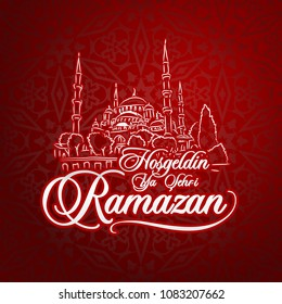 Hosgeldin ya sehri Ramazan. Translation from turkish: Welcoming Ramadan.