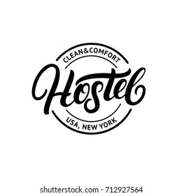 Hostel hand written lettering logo design template. Vintage retro style. Isolated on background. Vector illustration.