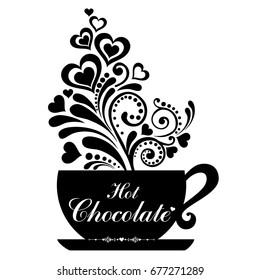 Hot Chocolate cup. Cup with floral design elements. Menu for restaurant, cafe, bar, tea-house. Vector illustration Vector Illustration