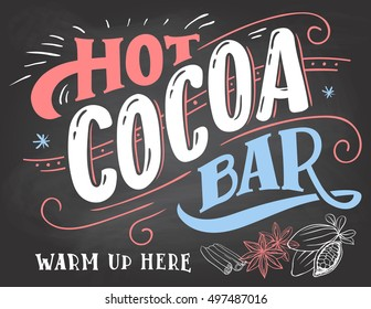 Hot cocoa bar, warm up here. Hand lettering chalkboard cafe sign on blackboard background with color chalk. Advertising of hot drink with a mug and price