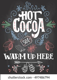 Hot cocoa, warm up here. Hand lettering chalkboard Christmas sign on blackboard background with color chalk for cafe and cocoa bar. Advertising of hot drink with price tag
