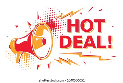 Hot deal - advertising sign with megaphone