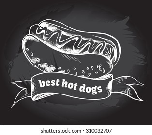 Hot dog and banner. Hand drawn vector Illustration. Poster on a blackboard. Menu template.