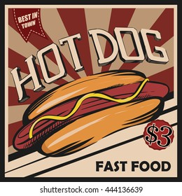 Hot dog. Retro poster. Vector template for delicious fast food.