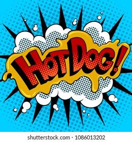Hot dog word pop art retro vector illustration. Comic book style imitation.