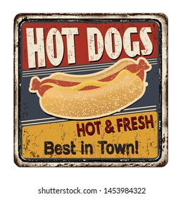 Hot Dogs vintage rusty metal sign on a white background, vector illustration