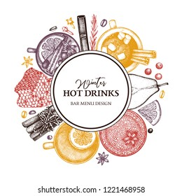 Hot drinks Bar menu. Vector frame. Hand sketched tea, mulled wine, coffee, cocoa ingredients. Winter food and beverage illustration with fruits, herbs, spices.  Christmas wreath design.