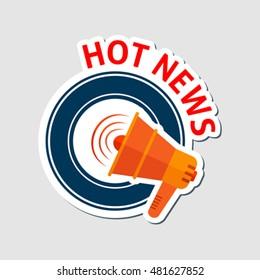 Hot news emblem with megaphone. Eps 10