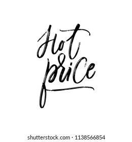 Hot price hand lettering. Dry brush trace. Artistic calligraphy on white background. Vector illustration.